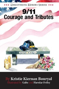 Cover 9/11 Courage and Tributes
