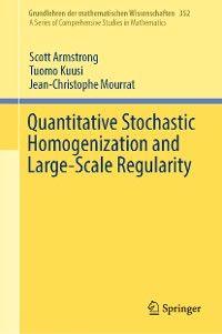 Cover Quantitative Stochastic Homogenization and Large-Scale Regularity