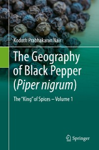 Cover The Geography of Black Pepper (Piper nigrum)