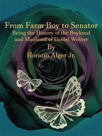 Cover From Farm Boy to Senator