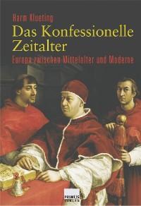 Cover Das Konfessionelle Zeitalter
