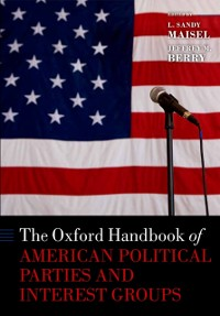 Cover Oxford Handbook of American Political Parties and Interest Groups
