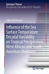Cover Influence of the Sea Surface Temperature Decadal Variability on Tropical Precipitation: West African and South American Monsoon