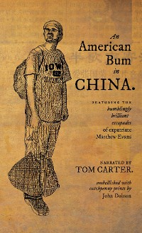 Cover An American Bum in China