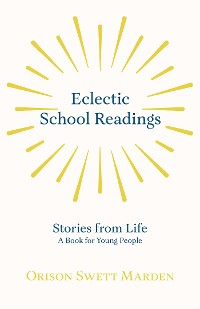 Cover Eclectic School Readings - Stories from Life - A Book for Young People
