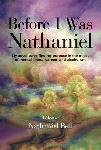 Cover Before I Was Nathaniel