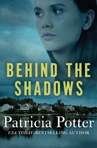 Cover Behind the Shadows