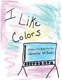 Cover Book 1: I Like Colors