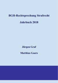 Cover BGH-Rechtsprechung Strafrecht - Jahrbuch 2018