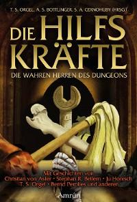 Cover Die Hilfskräfte – Die wahren Herren des Dungeons