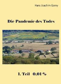 Cover Die Pandemie des Todes