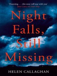 Cover Night Falls, Still Missing