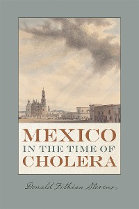 Cover Mexico in the Time of Cholera