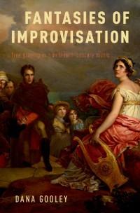 Cover Fantasies of Improvisation