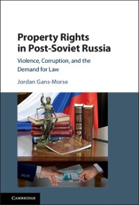 Cover Property Rights in Post-Soviet Russia