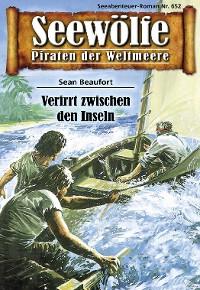 Cover Seewölfe - Piraten der Weltmeere 652