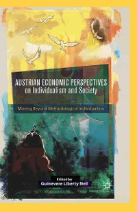 Cover Austrian Economic Perspectives on Individualism and Society