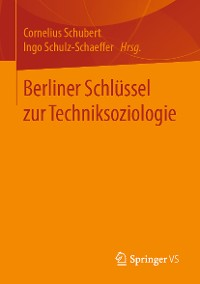 Cover Berliner Schlüssel zur Techniksoziologie