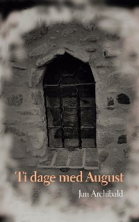 Cover Ti dage med August