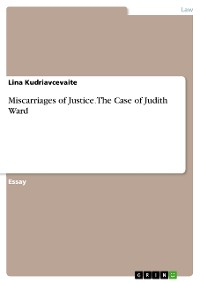 Cover Miscarriages of Justice. The Case of Judith Ward