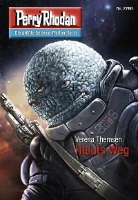 Cover Perry Rhodan 2780: Haluts Weg