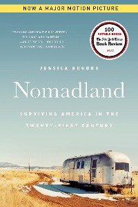 Cover Nomadland: Surviving America in the Twenty-First Century