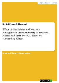 Cover Effect of Herbicides and Nutrient Management on Productivity of Soybean Merrill and their Residual Effect on Succeeding Wheat