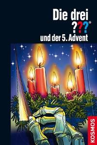 Cover Die drei ??? und der 5. Advent (drei Fragezeichen)