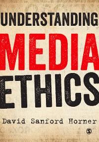 Cover Understanding Media Ethics