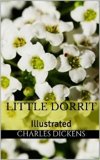 Cover Little Dorrit - Illustrated
