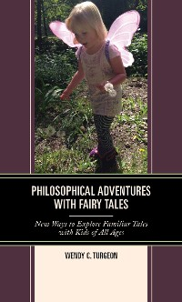Cover Philosophical Adventures with Fairy Tales