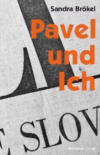 Cover Pavel und Ich