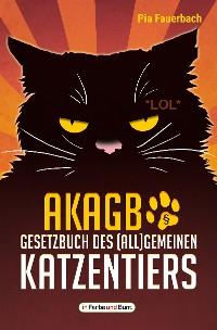 Cover AKAGB - Gesetzbuch des (all)gemeinen Katzentiers