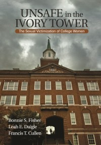 Cover Unsafe in the Ivory Tower
