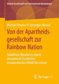 Cover Von der Apartheidsgesellschaft zur Rainbow Nation
