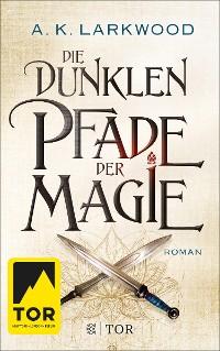Cover Die dunklen Pfade der Magie