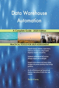 Cover Data Warehouse Automation A Complete Guide - 2020 Edition