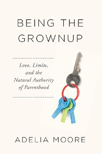 Cover Being the Grownup