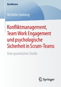 Cover Konfliktmanagement, Team Work Engagement und psychologische Sicherheit in Scrum-Teams