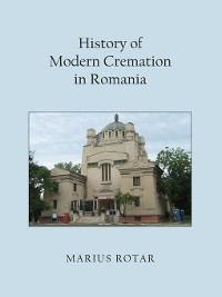 Cover History of Modern Cremation in Romania