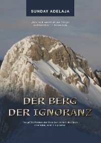 Cover Der Berg der Ignoranz