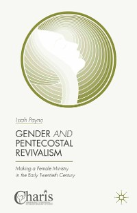 Cover Gender and Pentecostal Revivalism