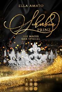 Cover Scherbenprinz. Die Magie der Spiegel