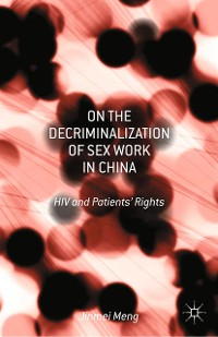 Cover On the Decriminalization of Sex Work in China