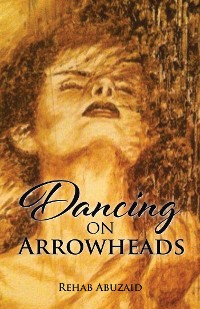 Cover Dancing on Arrowheads