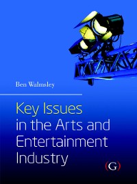 Cover Key Issues in the Arts and Entertainment Industry