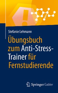 Cover Übungsbuch zum Anti-Stress-Trainer für Fernstudierende