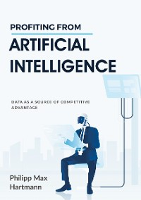 Cover Profiting from Artificial Intelligence