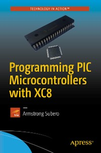 Cover Programming PIC Microcontrollers with XC8