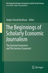 Cover The Beginnings of Scholarly Economic Journalism